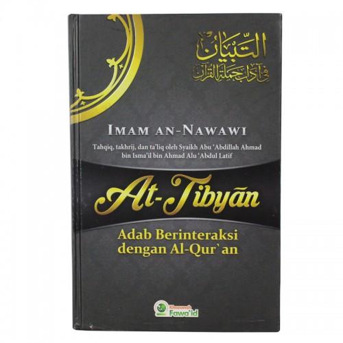 At-Tibyan - Adab Berinteraksi dengan Al-Qur'an