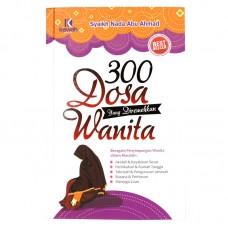 300 Dosa Wanita Yang Diremehkan Wanita