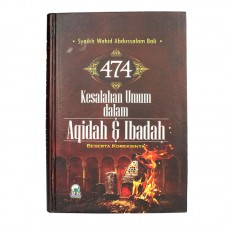 474 Kesalahan Umum Dlm Aqidah & Ibadah
