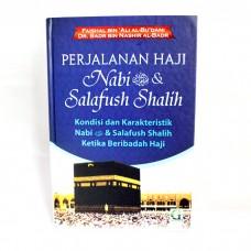Perjalanan Haji Nabi SAW & Salafush Shalih