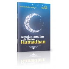 Amalan - Amalan Di Bulan Ramadhan
