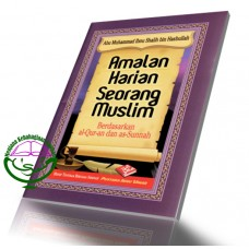 Amalan Harian Seorang Muslim (Pocket)