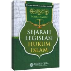 Sejarah Legislasi Hukum Islam