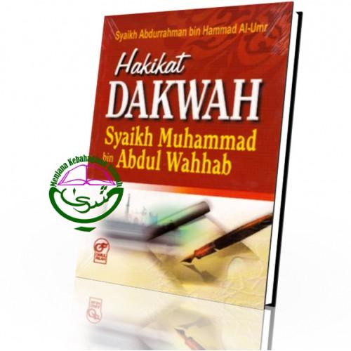 Hakikat Dakwah Syaikh Muhammad B. Abdul Wahhab