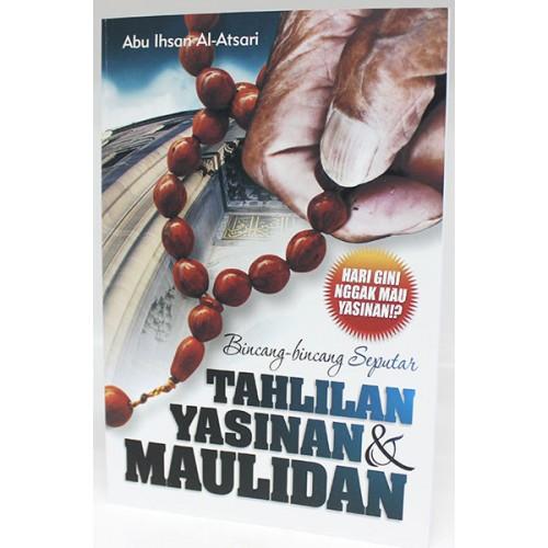 Bincang-bincang Seputar Tahlilan, Yasinan & Maulidan