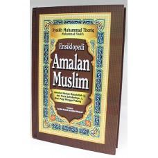 ENSIKLOPEDI AMALAN MUSLIM