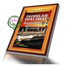 Fadhilah Shalawat Kepada Nabi