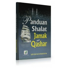 Panduan Shalat Jamak dan Qashar