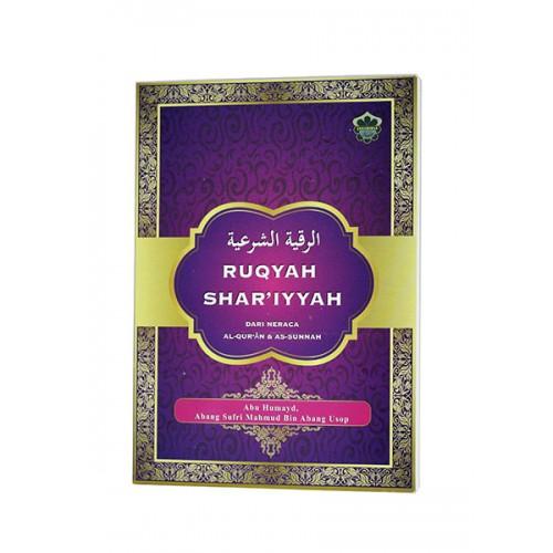 Ruqyah Shar'iyyah Dari Neraca Al-Qur'an & Assunnah
