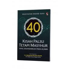 40 KISAH PALSU TETAPI MASYHUR Yang Disandarkan Pada Agama