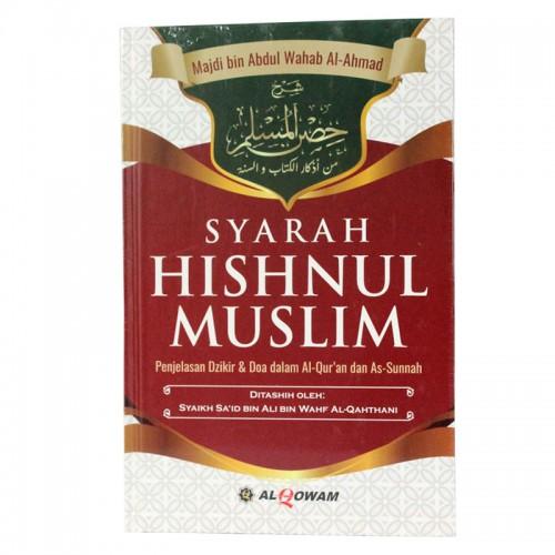 Syarah Hishnul Muslim (Al-Qowam)