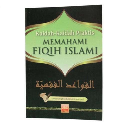 Kaidah-Kaidah Praktis Memahami Fiqih Islami