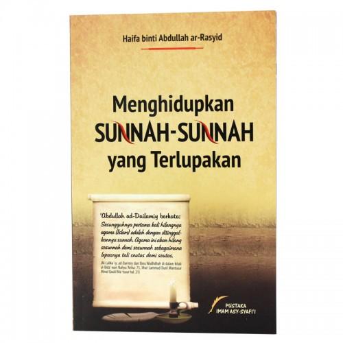 Menghidupkan Sunnah2 Yg Terlupakan