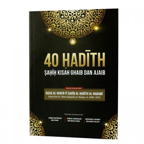 40 Hadith Sahih Kisah Ghaib dan Ajaib
