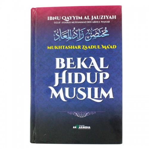 Bekal Hidup Muslim~ Mukhtashar Zaadul Ma'ad