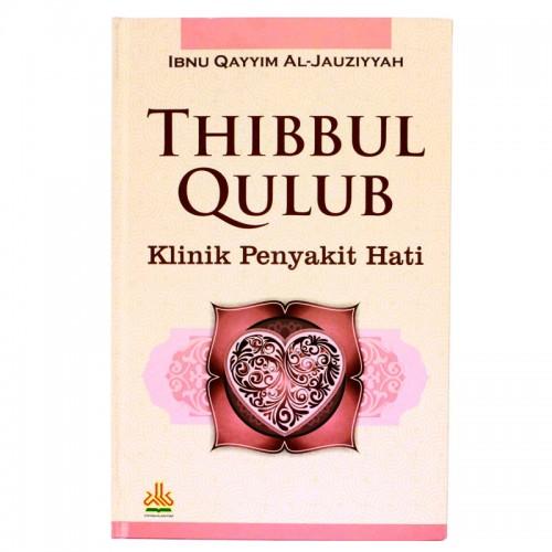 Thibbul Qulub ~Klinik Penyakit Hati
