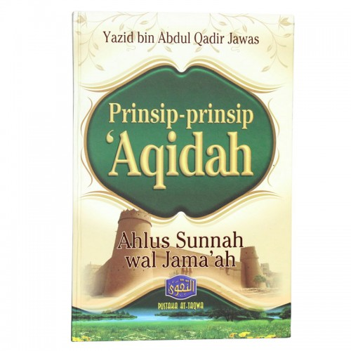 Prinsip-Prinsip Aqidah Ahlus Sunnah Wal Jamaah