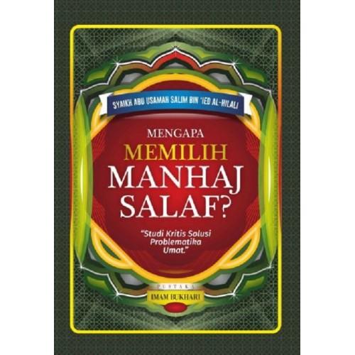 Mengapa Memilih Manhaj salaf?
