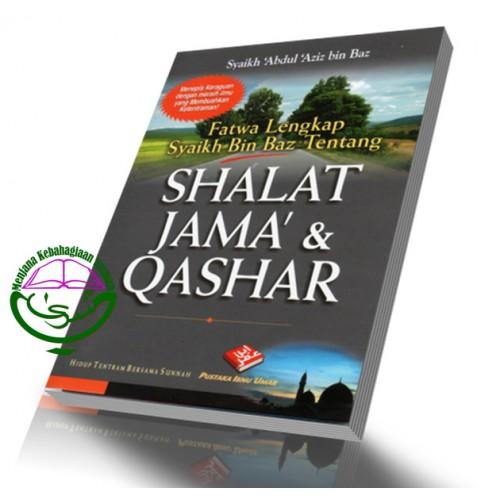 Fatwa Lengkap S. Bin Baz ttg Shalat Jama' & Qashar