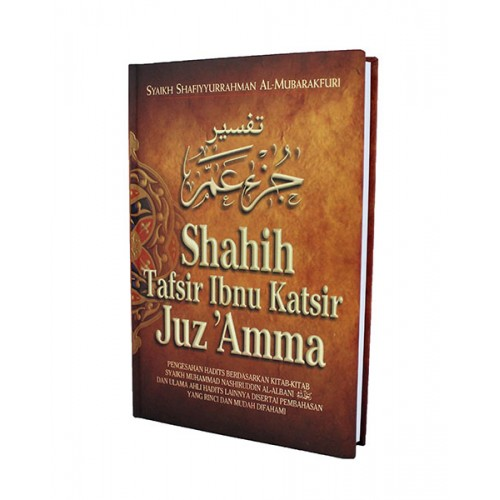 SHAHIH TAFSIR IBNU KATSIR JUZ 'AMMA