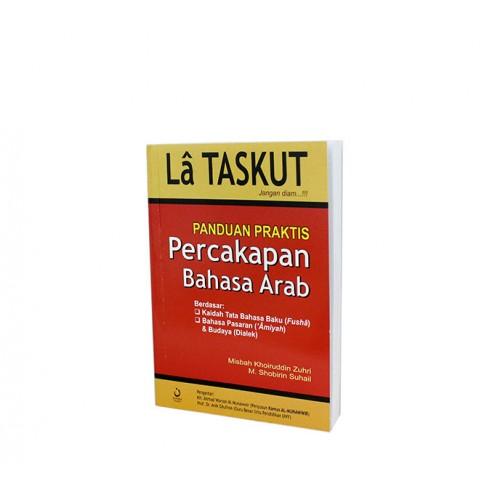 La Taskut; Panduan Praktis Percakapan Bahasa Arab